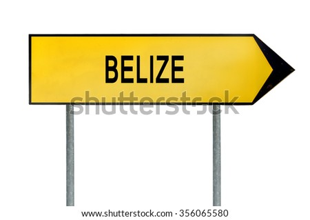 Yellow street concept sign Belize isolated on white