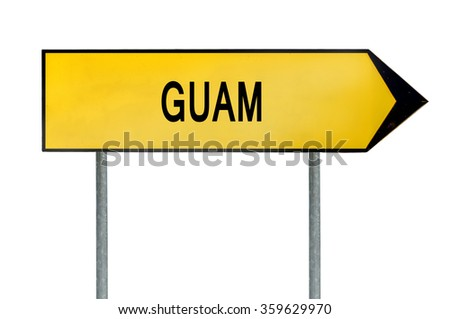 Yellow street concept sign Guam isolated on white