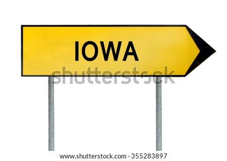 Yellow street concept sign Iowa isolated on white
