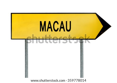 Yellow street concept sign Macau city isolated on white