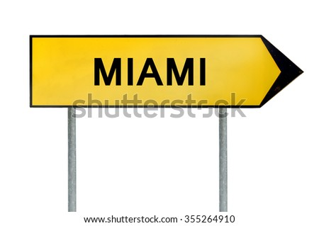 Yellow street concept sign Miami isolated on white