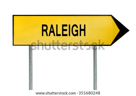 Yellow street concept sign Raleigh isolated on white - stock photo
