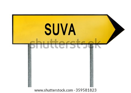 Yellow street concept sign Suva isolated on white