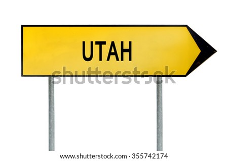 Yellow street concept sign Utah isolated on white
