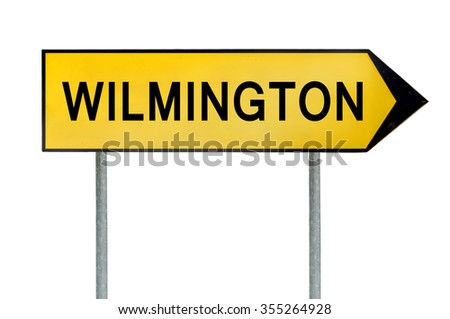 Yellow street concept sign Wilmington isolated on white - stock photo