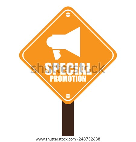 Yellow Street Sign With Special Promotion and Megaphone Sign Isolated on White Background - stock photo