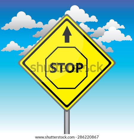 Yellow traffic square shaped Stop Ahead Type 2 sign with post on blue sky background