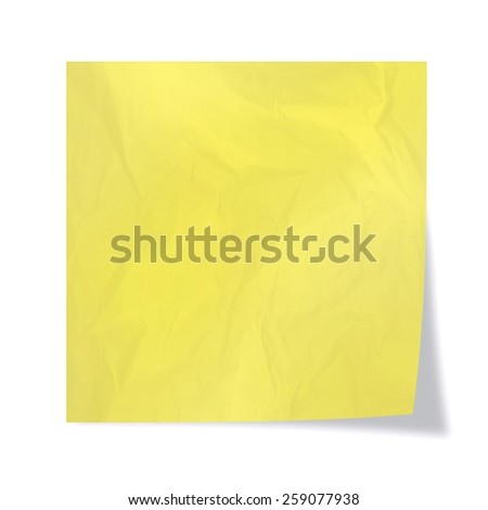 Yellow wrinkled leaf of a reminder on a white background  - stock photo