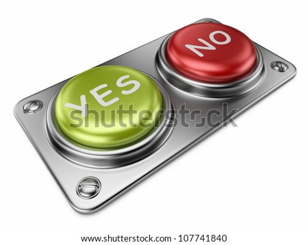 Yes and no buttons 3D. Choice concept. Isolated