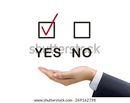 yes chosen by businessman's hand over white background - stock photo