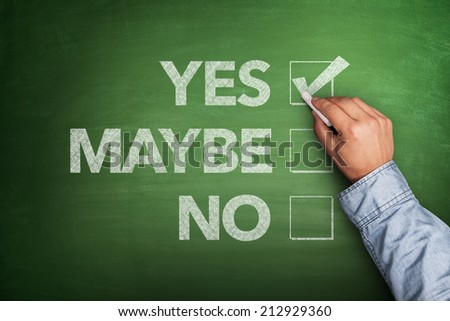 Yes, No or -maybe on Blackboard - stock photo
