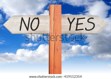 Yes or no - wooden signpost