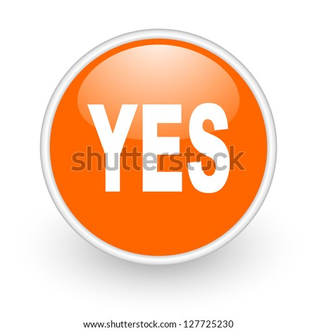 yes orange circle glossy web icon on white background