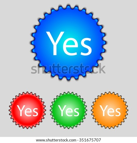 Yes sign icon. Positive check symbol. Set of colored buttons. illustration