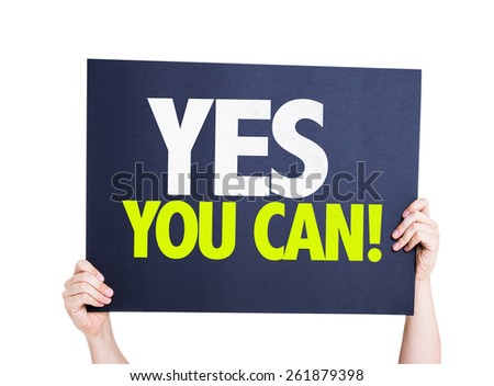 Yes You Can card isolated on white - stock photo