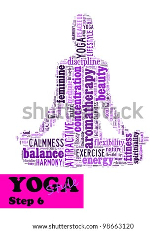 Yoga,fitness & health info text/word cloud/word collage composed in the shape of a girl doing yoga meditation pose (Yoga style step 6) - stock photo