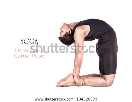 Yoga ushtrasana camel pose by Indian man in black cloth isolated at white background. Free space for text and can be used as template for web-site