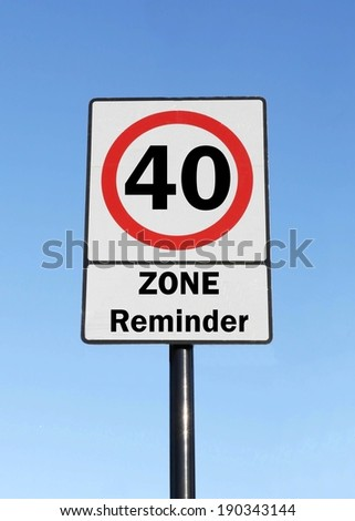 You are entering to 40 age zone birthday concept made as a road sign illustration.