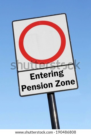 You are entering your pension zone made as a road sign illustration, with a blank space to add an individual age.