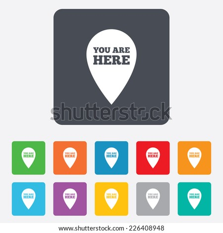 You are here sign icon. Info map pointer with your location. Rounded squares 11 buttons. - stock photo