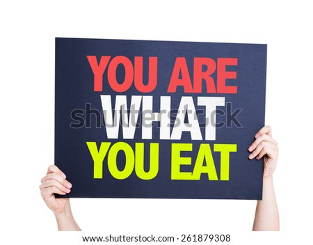 You Are What You Eat card isolated on white - stock photo