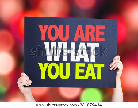 You Are What You Eat card with bokeh background - stock photo