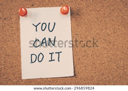 You can do it - stock photo