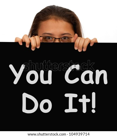 You Can Do It Sign Showing Encouragement And Inspiration - stock photo