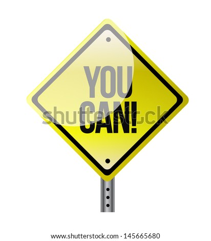 you can yellow road sign illustration design over white - stock photo