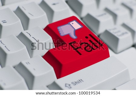 You Fail!---keyboard. IT take an important role in all aspect of life such as work, social, and relationship. When there is pass, there will always be fail. - stock photo