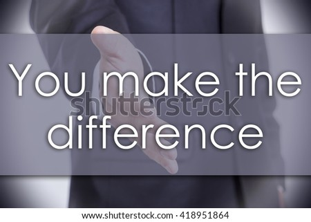 You make the difference - business concept with text - horizontal image - stock photo