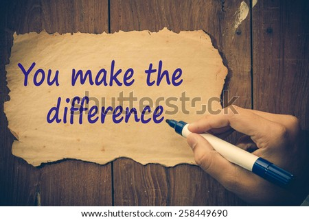 you make the difference concept - stock photo