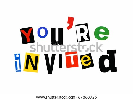 you're invited - written in a colorful mix of cutout letters, ransom note style - stock photo