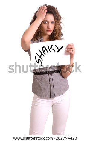 Young attractive woman holding paper with Shaky text on white background