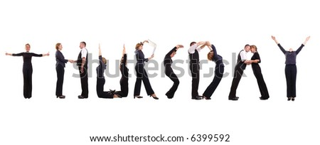 Young business people forming Thursday word over white - business calendar concept - stock photo