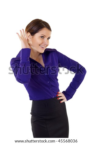 Young business woman cupping hand behind ear on white background - cant hear you concept