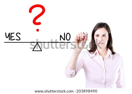 Young business woman writing yes and no compare on balance bar. Isolated on white. - stock photo