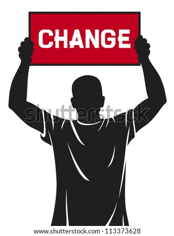 young man (demonstrator) holding a banner - change - stock photo