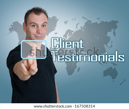 Young man press digital Client Testimonials button on interface in front of him - stock photo