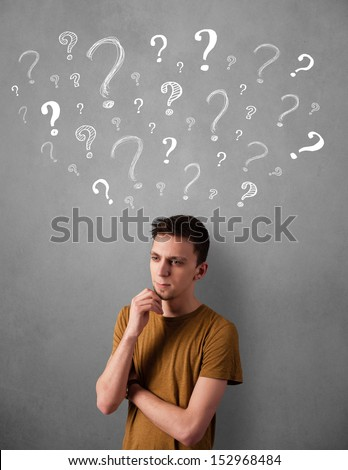 Young man thinking with sketched question marks all over his head
