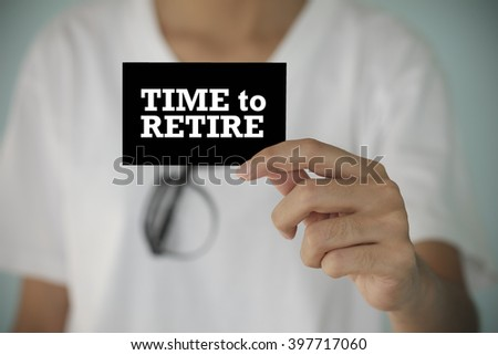 young woman show  TIME TO RETIRE  , business idea ,business concept ,business analysis - stock photo
