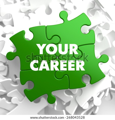 Your Career on Green Puzzle on White Background. - stock photo