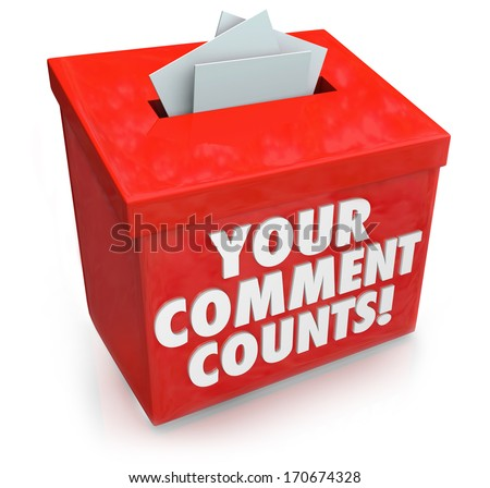 Your Comment Counts words on a red suggestion box to illustrate the value and importance of feedback, opinions, suggestions and brainstorming ideas - stock photo