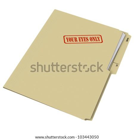 Your Eyes Only manila folder on white background - stock photo