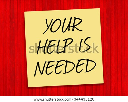 Your Help is Needed inspirational text on yellow sticky note and red background - stock photo