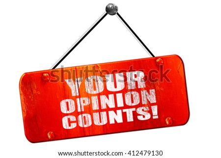 your opinion counts, 3D rendering, vintage old red sign - stock photo