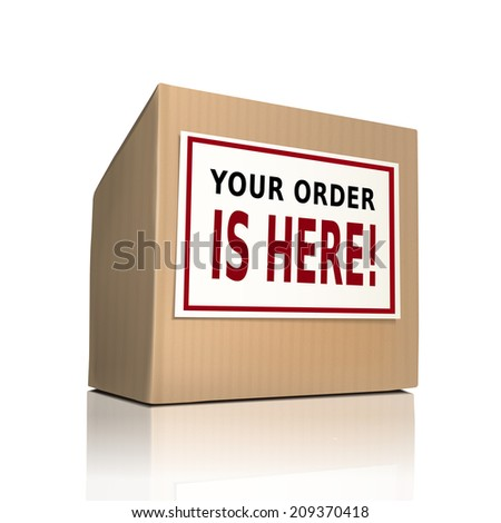 your order is here on a paper box over white background - stock photo