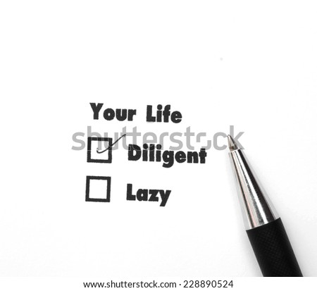 Your select is Diligent or Lazy, ink print,check Diligent