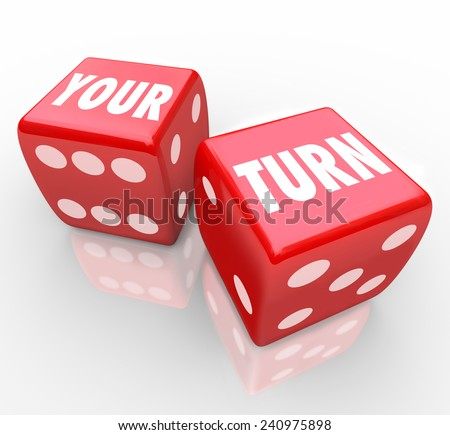 Your Turn words on two red dice to illustrate the next move in a game, event or competition for you to win with a great performance and achieve success over other players - stock photo