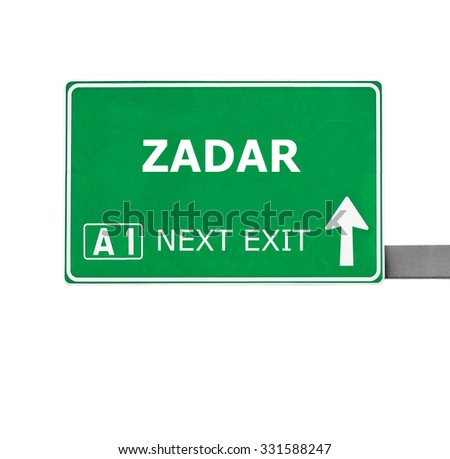 ZADAR road sign isolated on white